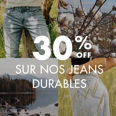 Image de la Promotion 30% de rabais sur TOUS nos jeans durables !